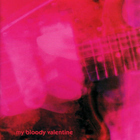7. My Bloody Valentine - Loveless
