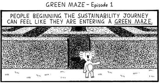 FWR Group 'Green Maze' cartoon #1. Click to open.
