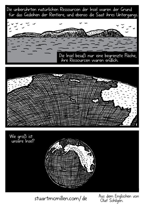 Insel Ozean Zeichnung. Zoom out Erde Cartoon. Die unberührten natürlichen Ressourcen der Insel waren der Grund für das Gedeihen der Rentiere, und ebenso die Saat ihres Untergangs. Die Insel besaß nur eine begrenzte Fläche, ihre Ressourcen waren endlich. Wie groß ist unsere Insel?