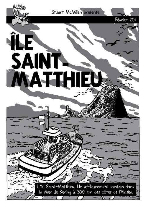 BD d'un bateau devant une île dans l'Océan. Comics. Couverture de l'album de Tintin 'L'île noire'. Renne. Île Saint-Matthieu. L'île Saint-Matthieu. Un affleurement lointain dans la Mer de Bering à 300 km des côtes de l'Alaska.