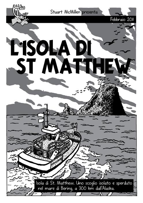 Disegno barca che approda. Libro a fumetti. Copertina di Tintin 'L'Isola nera'. Renne. Isola di San Matthew. Isola di St. Matthew. Uno scoglio isolato e sperduto nel mare di Bering, a 300 km dall'Alaska.