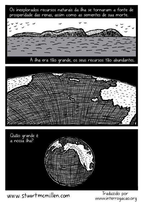 Quadrinhos, cartoon. A ilha era tão grande, os seus recursos tão abundantes. Quão grande é a nossa ilha?