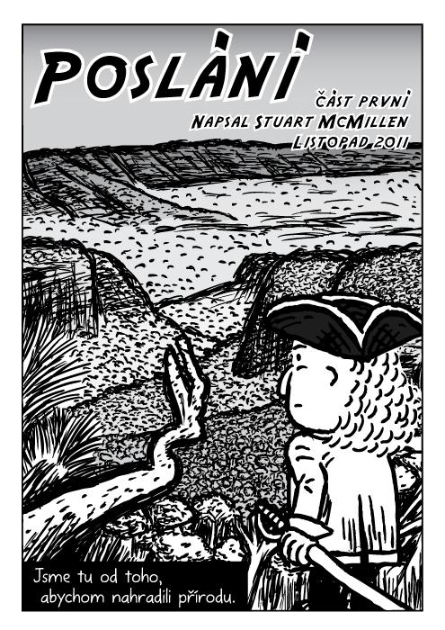 Objevitel muž trojrohý klobouk komiks. Údolí stromy rokle kresba. Jsme tu od toho, abychom nahradili přírodu.