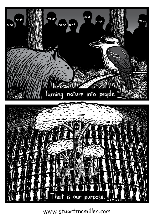 Wombat kookaburra drawing. Extinction environment humanity cartoon. Turning nature into people. That is our purpose.