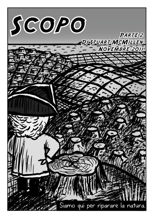 Esploratore con cappello tricorno. Copertina del fumetto. Alberi tagliati campi all' orizzonte. Disegno di colline a griglia inquinate. Siamo qui per riparare la natura.