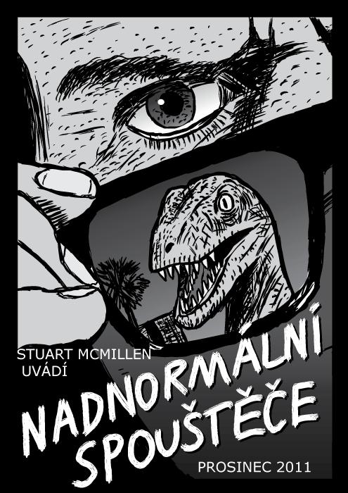 Titulní strana komiksu Nadnormální spouštěče. Jsou mezi námi plakát kresba komiks. Sluneční brýle dinosaurus velociraptor.
