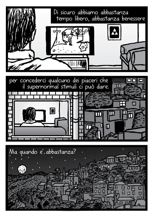 Notte sulla citta' luna stelle notte edifici fumetto vignetta. Di sicuro abbiamo abbastanza tempo libero, abbastanza benessere per concederci qualcuno dei piaceri che il supernormal stimuli ci può dare. Ma quando e' abbastanza?