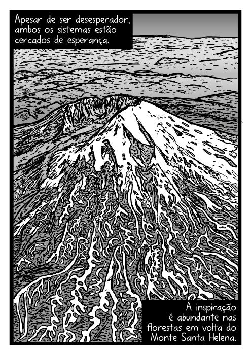Desenho aéreo do Monte Santa Helena. Cartum da visão panorâmica do vulcão. Apesar de ser desesperador, ambos os sistemas estão cercados de esperança. A inspiração é abundante nas florestas em volta do Monte Santa Helena.