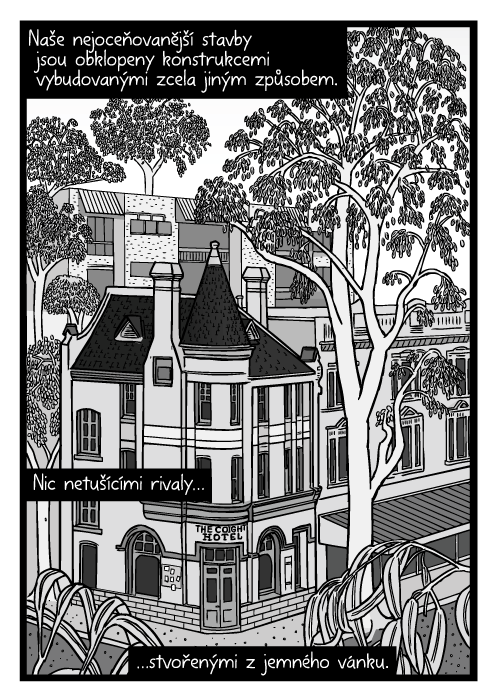 Město strom stavba komiks. Hotel obklopený stromy kresba. Naše nejoceňovanější stavby jsou obklopeny konstrukcemi vybudovanými zcela jiným způsobem. Nic netušícími rivaly…stvořenými z jemného vánku.