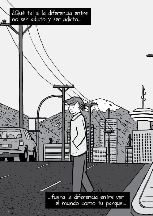 Caricatura del horizonte de Vancouver. Dibujo a blanco y negro de un hombre cruzando la calle: Bruce Alexander. ¿Qué tal si la diferencia entre no ser adicto y ser adicto...fuera la diferencia entre ver el mundo como tu parque...