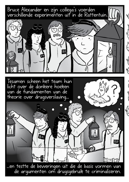 Tekening Ghostbusters wetenschappers met cartoon lantaarns, toortsen, zaklampen. Bruce Alexander en zijn collega's voerden verschillende experimenten uit in de Rattentuin. Tesamen scheen het team hun licht over de donkere hoeken van de fundamenten van de theorie over drugsverslaving...en testte de beweringen uit die de basis vormen van de argumenten om drugsgebruik te criminaliseren.