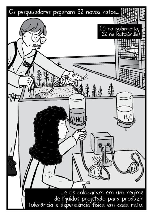 Cartum pesquisadores ajustando equipamentos experimento Ratolândia. Os pesquisadores pegaram 32 novos ratos...(10 no isolamento, 22 na Ratolândia)...e os colocaram em um regime de líquidos projetado para produzir tolerância e dependência física em cada rato.