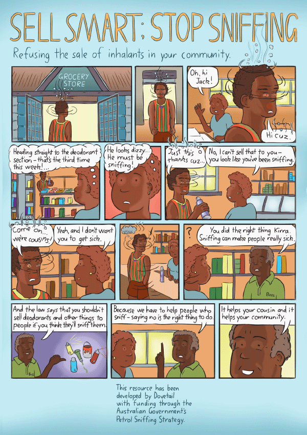 Cartoon poster about inhalants. Sell Smart; Stop Sniffing.  Comic strip about stopping inhalant abuse in aboriginal communities.