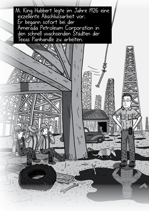 Ein Panoramablick auf Ölfelder. Arbeiter sitzen unter den Erdölbohrturm. M. King Hubbert legte im Jahre 1926 eine exzellente Abschlussarbeit vor. Er begann sofort bei der Amerada Petroleum Corporation in den schnell wachsenden Städten der Texas Panhandle zu arbeiten.