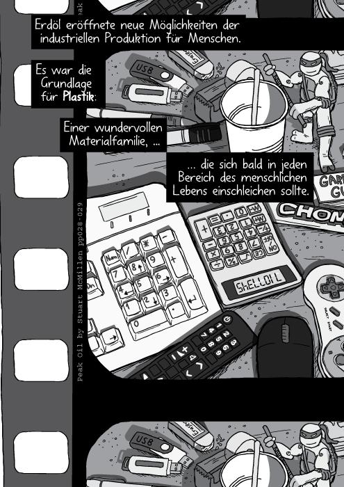 Ein unaufgeräumter Tisch mit einer Plastiktastatur, einer Computermaus, einer Fernbedienung und einem Taschenrechner. Erdöl eröffnete neue Möglichkeiten der industriellen Produktion für Menschen. Es war die Grundlage für Plastik: Einer wundervollen Materialfamilie, die sich bald in jeden Bereich des menschlichen Lebens einschleichen sollte.