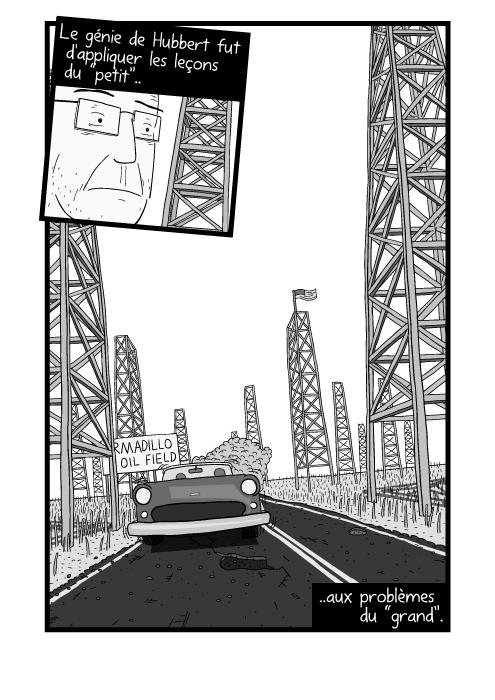 """Un dessin en contre plongée d'une voiture approchant sur une route poussiéreuse. Le génie de Hubbert fut d'appliquer les leçons du """"petit"""" aux problèmes du """"grand""""."""