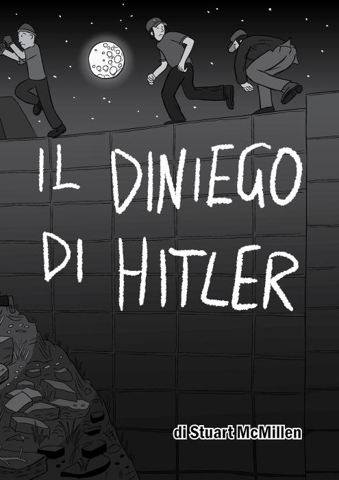 Il Diniego Di Hitler di Stuart McMillen