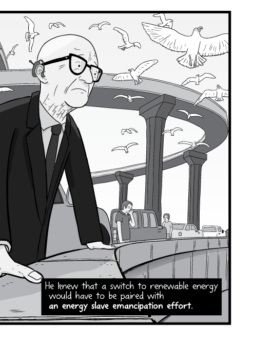 Low angle view of Buckminster Fuller deep in thought, looking out to the distance. He knew that a switch to renewable energy would have to be paired with an energy slave emancipation effort.