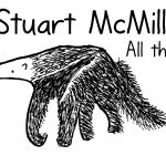 Stuart McMillen anteater cartoon. All things.