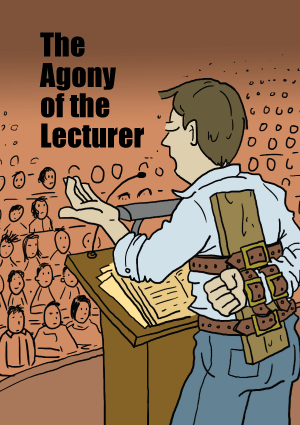 The Agony of the Lecturer by Nick Barter