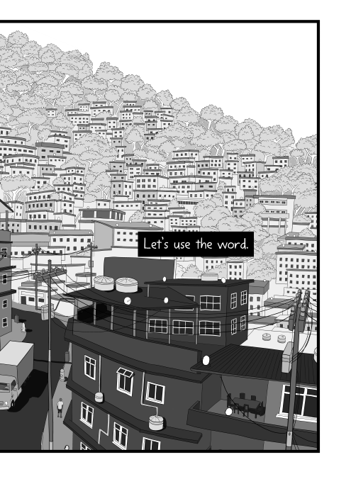 Let's use the word. View of dense city landscape, with buildings and trees on hillside. Black and white view of nearby high street buildings and power poles.
