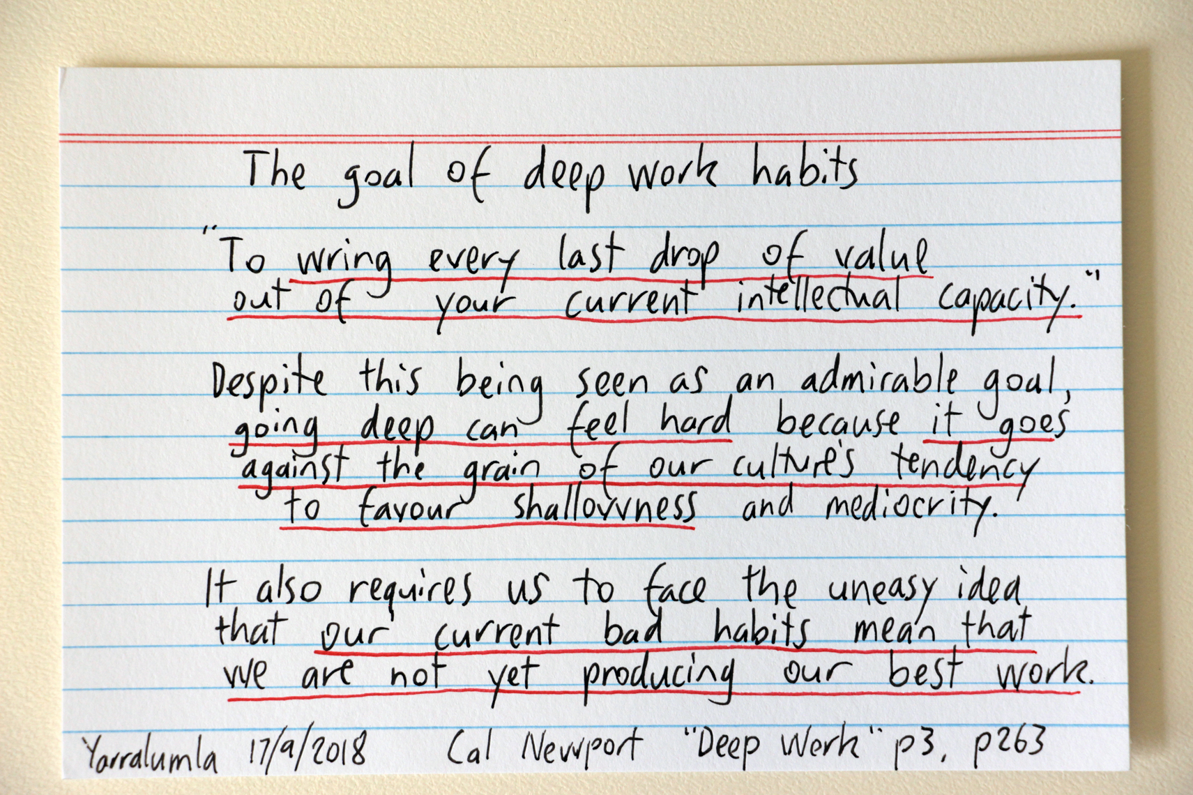 "The goal of Deep Work habits - wring maximum value from your current intellectual capacity"" - Cal Newport quote"