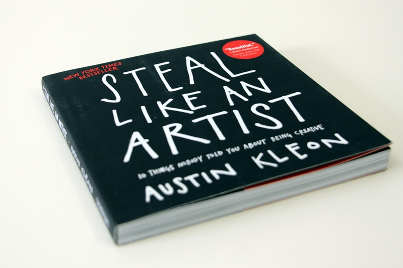 "Book cover: Austin Kleon - ""Steal Like An Artist"""