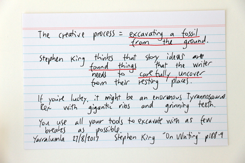 "The creative process - excavating a fossil from the ground - Stephen King quote from ""On Wrirting"""