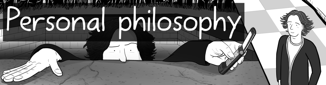 Personal philosophy - comics about the personal philosophies of Stuart McMillen