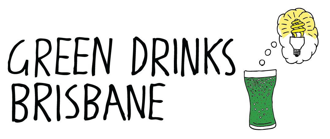 Green Drinks Brisbane