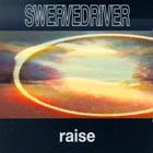 6. Swervedriver - Raise