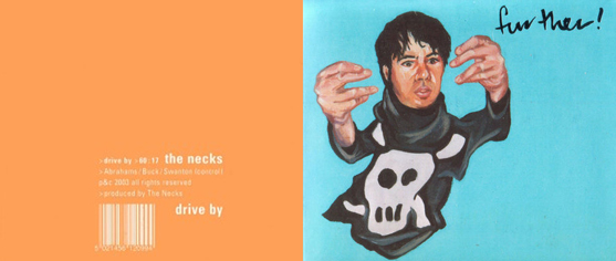 "Orange and blue: The Necks ""Drive By"" and Further's ""Further!"""