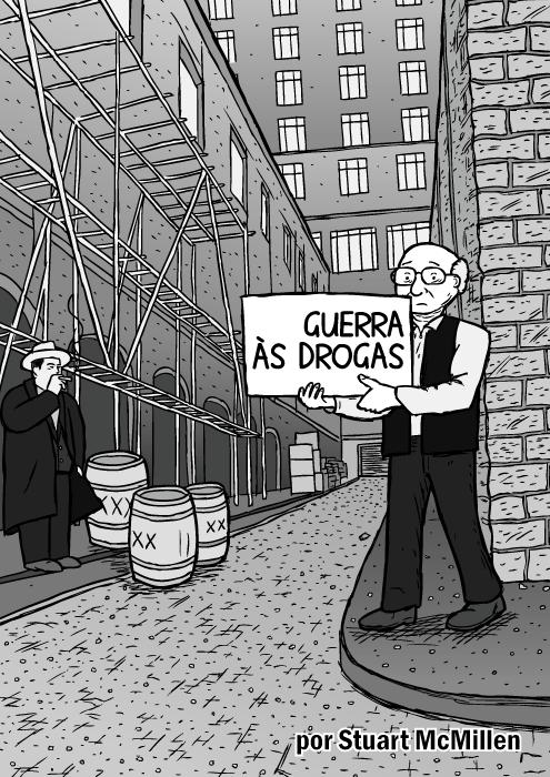 Capa Guerra às drogas. Homem no beco segurando placa. Bob Dylan com cartazes do Subterranean Homesick Blues no beco. Cartum do Milton Friedman. Al Capone.