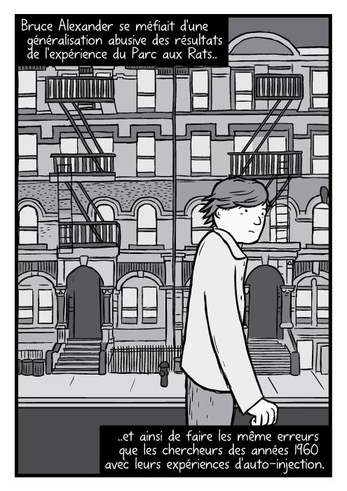 """Un dessin de Bruce Alexander marchant dans la rue. Une parodie d'un album de Led Zeppelin VI """"Physical Graffiti"""". Bruce Alexander se méfiait d'une généralisation abusive des résultats de l'expérience du Parc aux Rats.. ..et ainsi de faire les même erreurs que les chercheurs des années 1960 avec leurs expériences d'auto-injection."""