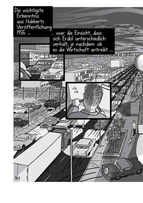 Eine Vogelperspektive auf Verkehr zur Rush Hour. Die wichtigste Erkenntnis aus Hubberts Veröffentlichung 1956 war die Einsicht, dass sich Erdöl unterschiedlich verhält, je nachdem ob es die Wirtschaft antreibt ...