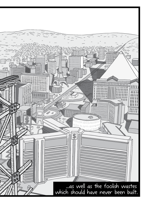 High angle cartoon view of Las Vegas strip. Cartoon casino drawings black and white. ...as well as the foolish wastes which should have never been built.