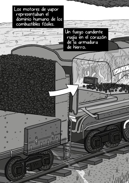 Tira cómica dibujo blanco y negro de una locomotora ténder corte transversal. Los motores de vapor mostraban el dominio humano de los combustibles fósiles. Un fuego candente rugía en el corazón de la armadura de hierro.