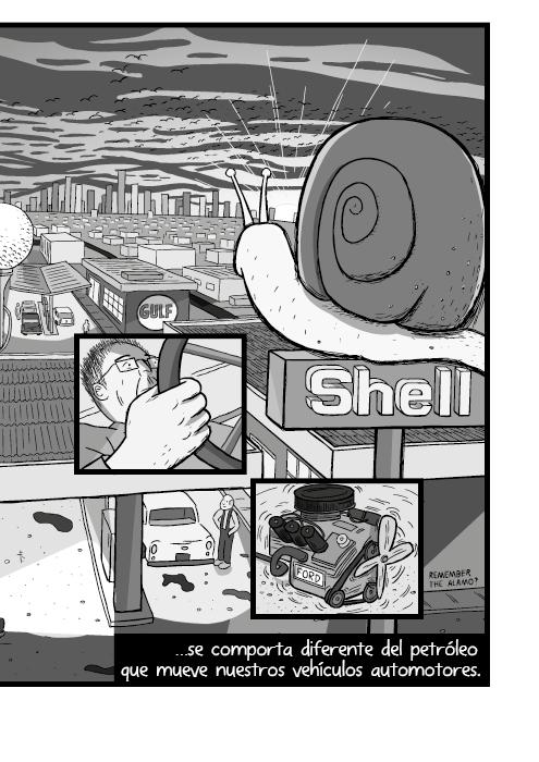 Blanco y negro cómica. …se comporta diferente del petróleo que mueve nuestros carros.