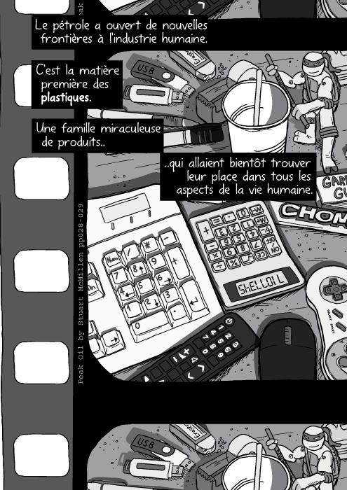Un dessin d'une table encombrée de matériel divers, clavier en plastique, souris d'ordinateur, télécommande, calculette, Le pétrole a ouvert de nouvelles frontières à l'industrie humaine. C'est la matière première des plastiques. Une famille miraculeuse de produits qui allaient bientôt trouver leur place dans tous les aspects de la vie humaine.
