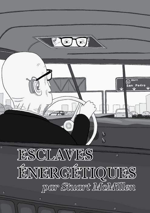 Esclaves énergétiques par Stuart McMillen