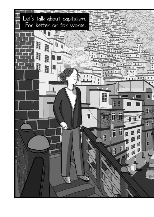Let's talk about capitalism. For better or for worse. Cartoon drawing of young man standing on staircase overlooking a city street, drawn in black and white and greyscale.