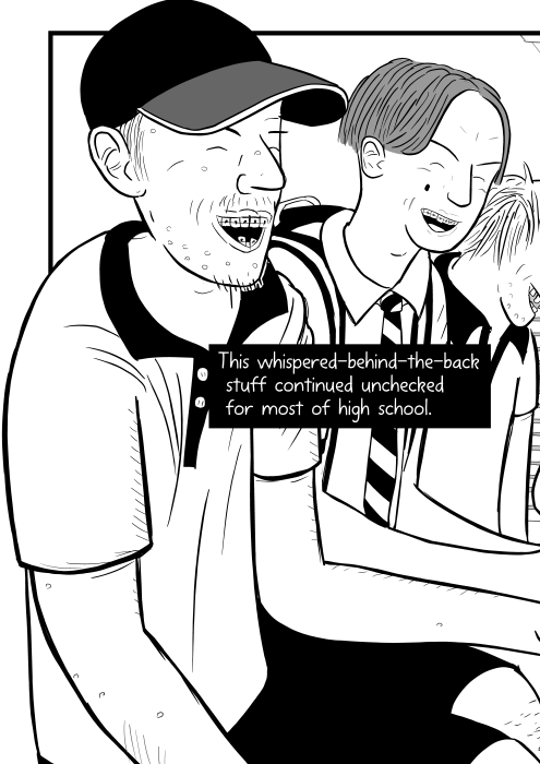 Drawing of adolescent boys laughing at a joke. This whispered-behind-the-back stuff continued unchecked for most of high school.