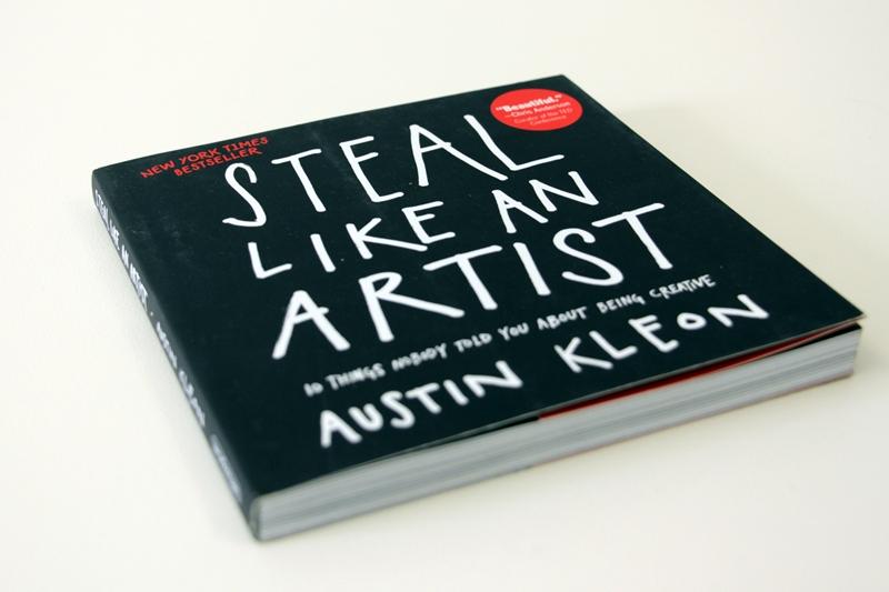 "Book cover: Austin Kleon - ""Steal Like An Artist"""