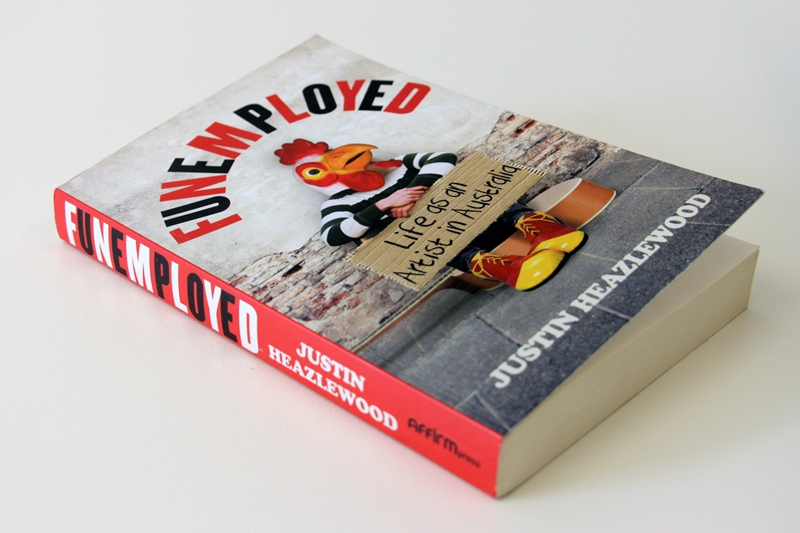 "Book cover: Justin Heazlewood - ""Funemployed"""