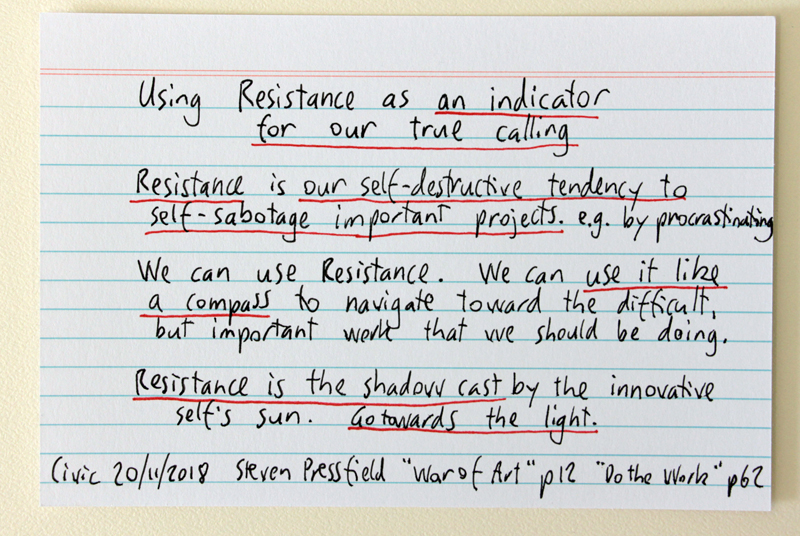 "Using Resistance as an indicator for our true calling - Steven Pressfield quote from ""Do the Work"""