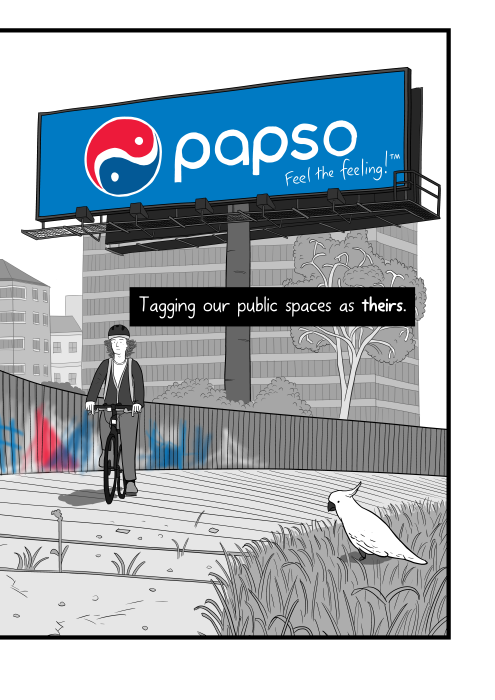 Long shot of cyclist riding bike with huge Pepsi billboard behind him. Tagging our public spaces as theirs.