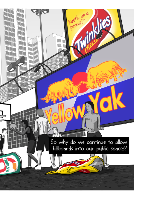 Low angle view of billboard Red Bull parody ad: Yellow Yak, with young men playing basketball in front of it. So why do we continue to allow billboards into our public spaces?