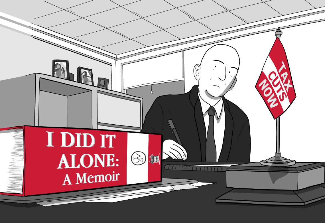 "Low angle cartoon drawing of businessman at desk, with a book on the desk in foreground. The spine of the book reads ""I Did It Alone"", and the man has a desk flag reading ""tax cuts now""."
