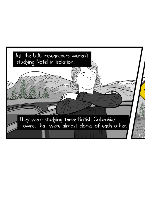 But the UBC researchers weren't studying Notel in isolation. They were studying three British Columbian towns, that were almost clones of each other. Low angle of young woman leaning on an open car door, thinking.
