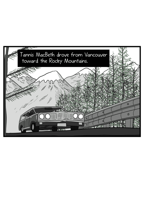Low angle view of car driving along mountain highway near guardrail. Tannis MacBeth drove from Vancouver toward the Rocky Mountains.